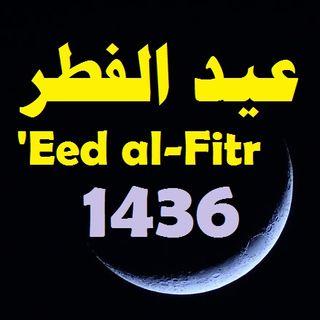 Eed al-Fitr 1436 Khutbah