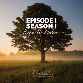 Starlite with Candice Anne Marshall ft Guest: Rona Anderson