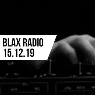 Blax Radio 15.12.19