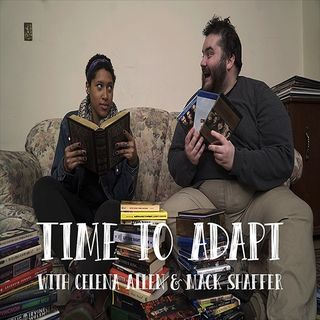 Much Ado About Nothing | Time to Adapt Ep. 9