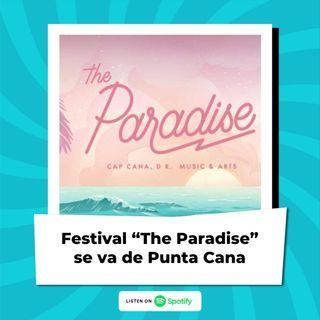Festival The Paradise se va de Punta Cana por Cartagena