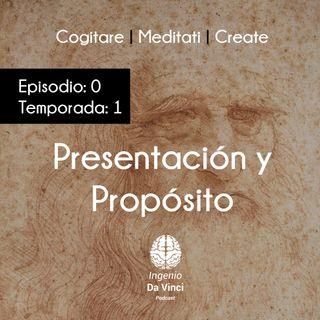 Presentación y Propósito | Episodio 0 Temporada 1