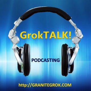 GrokTALK! April 25th, 2015 -Complete
