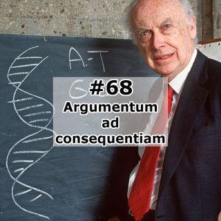 68 - Argumentum ad consequentiam