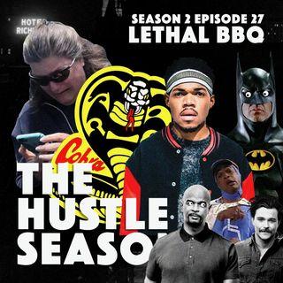 The Hustle Season 2: Ep. 27 Lethal BBQ