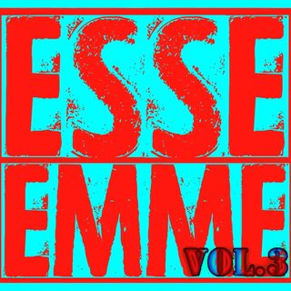ESSE EMME - Vol. 3 - SPECIALE TRAUM/A/FEST