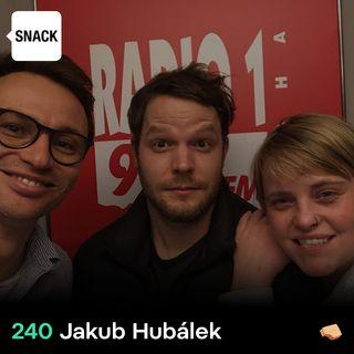 SNACK 240 Jakub Hubalek