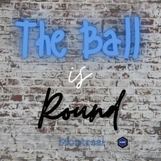 The Ball Is Round - Episode 24 - Interview with Kamal Miller