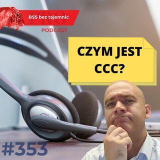 #353 Back to basics, czyli czym jest CCC?