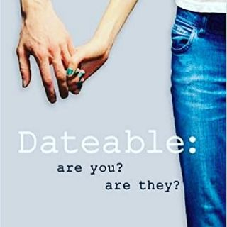Am I Dateable? PART II
