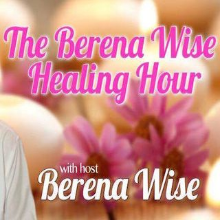 The Berena Wise Healing Hour