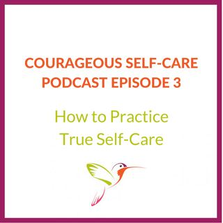 How to Practice True Self-Care