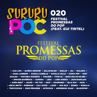 020 - Festival Promessas do Pop (feat. Gui Tintel)