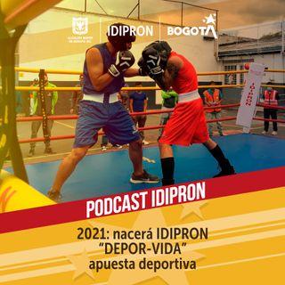 "2021: Nacerá IDIPRON ""DEPOR-VIDA""apuesta deportiva"