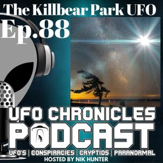 Ep.88 The Killbear Park UFO