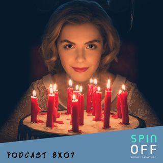 Spin Off 8x07 - En el que hablamos de Las Escalofriantes Aventuras de Sabrina