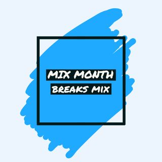 13:02 - Mix Month : Breaks