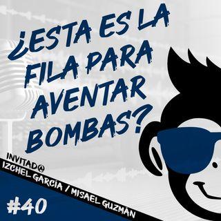 Episodio 40 - ¿Esta Es La Fila Para Aventar Bombas?