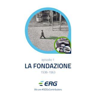 1. La fondazione (1938-1963)