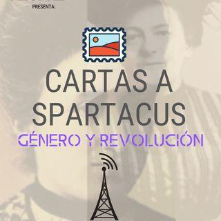 Cartas a Spartacus con Renata Turrent