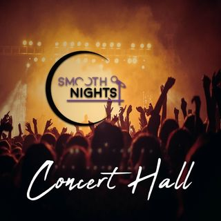 Noche de Concert Hall en Smooth Nights