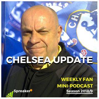 Chelsea Update #69 ( 10/11/18 #CHEEVE )