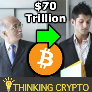 Will Millenials Invest The $70 Trillion Inheritance From Boomers in BITCOIN & CRYPTO? Burger King BTC Payments