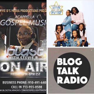 Stevie B's Acappella Gospel Music Blast - (Episode 156)