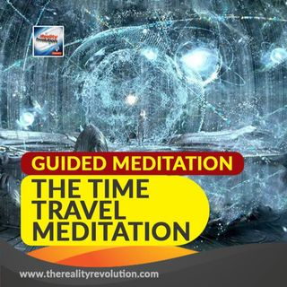 #56 Guided Meditation: The Time Travel Meditation