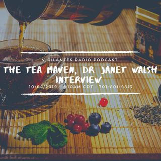 The Tea Maven, Dr. Janet Walsh Interview.