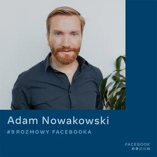 O kreatywności i sile przekazu - Adam Nowakowski
