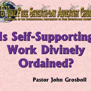Is SelfSupporting Work Divinely Ordained