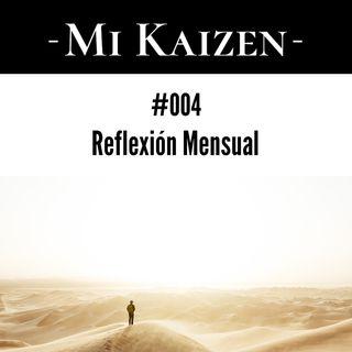 #004 Reflexión Mensual