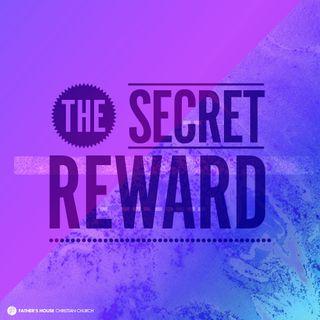 The Secret Reward