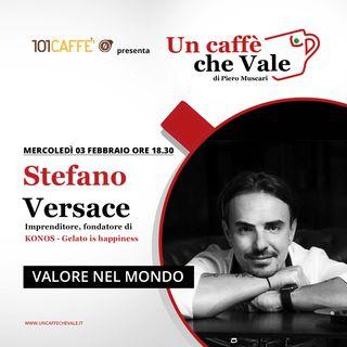 Stefano Versace: Valore nel mondo