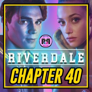 Riverdale - 3x05 'Chapter 40: 'The Great Escape' // Recap Rewind //