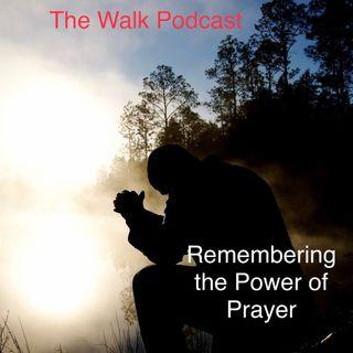 Remembering The Power of Prayer