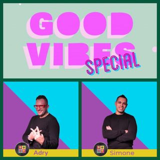 GOOD VIBES SPECIAL