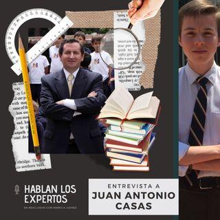 Capítulo n.º 2 | Educación según Juan Antonio Casas
