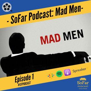 Ep. 1 - Mad Men