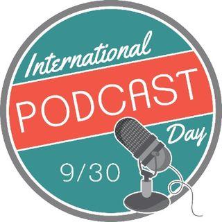 #InternationalPodcastDay - La Fraternidad del Podcasting en español.