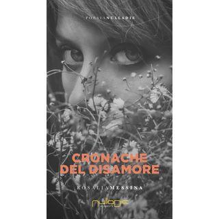 """Rosalia Messina """"Cronache del disamore"""""""