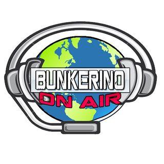 Bunkerino On Air Ep. 29