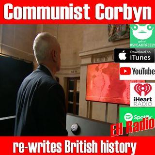 Morning moment Communist Corbyn distorts British past Oct 16 2018