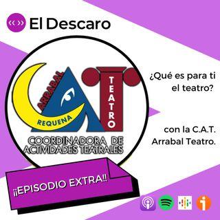 ¡Episodio Extra! - ¿Qué es para ti el teatro? con C.A.T. Arrabal Teatro