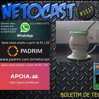 NETOCAST 1117 DE 16/02/2019 - Cuia elétrica com USB - O fim do chimarrão lavado