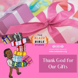 Thank God for Our Gifts -DJ SAMROCK