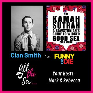 The Kamah Sutrah - with Comedian Cian Smith