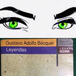 """Leyendas """"los ojos verdes""""de Gustavo Adolfo Bécquer"""