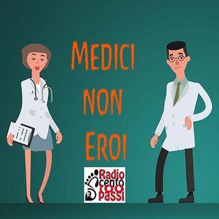 Medici non eroi